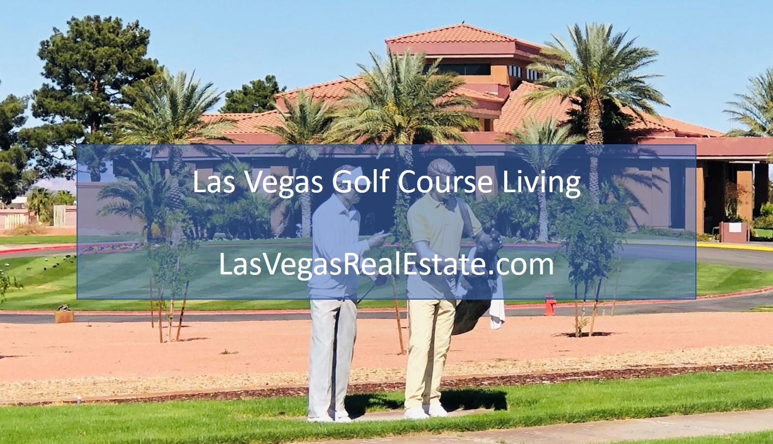 Las Vegas Golf Course Living - LasVegasRealEstate.com
