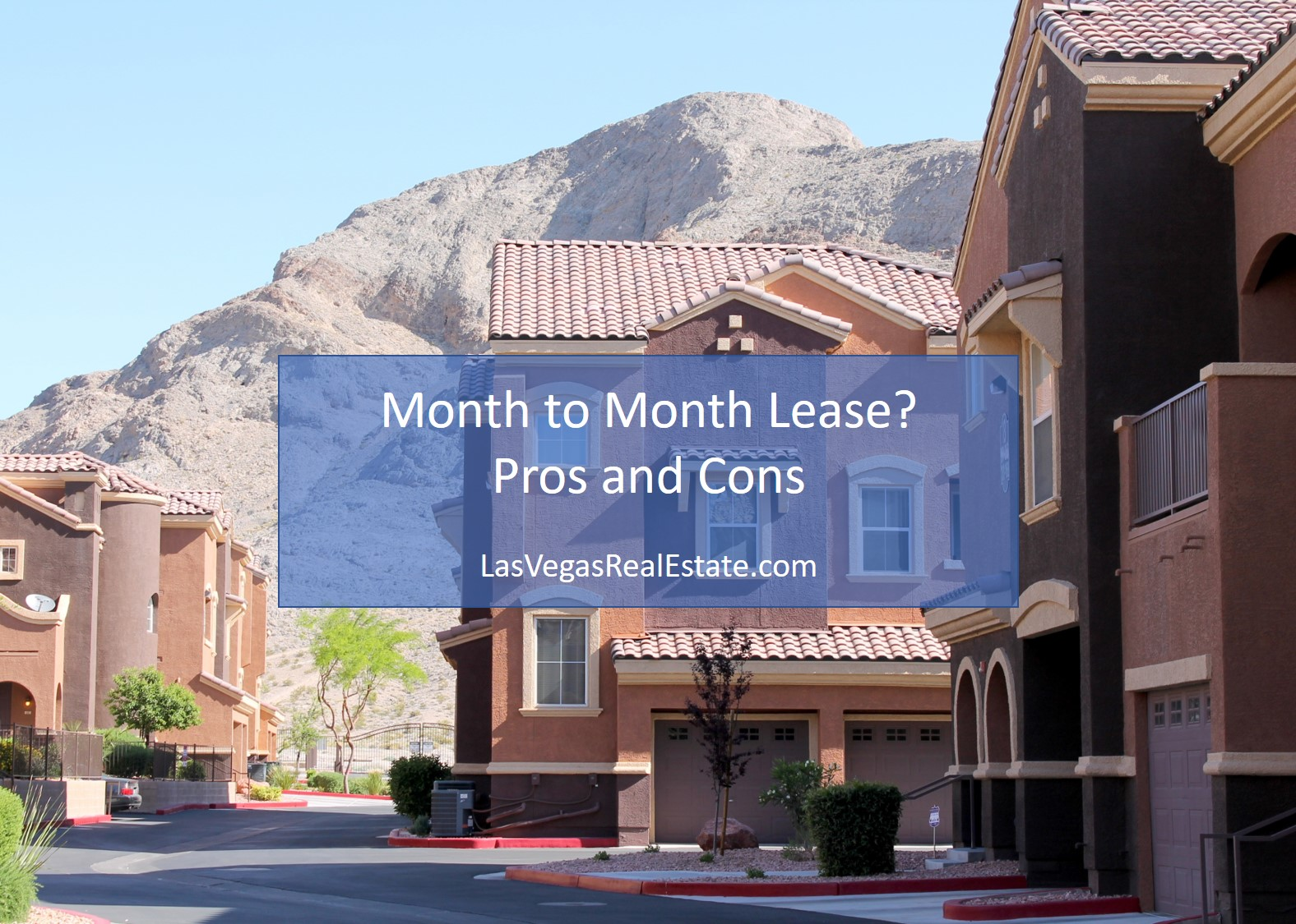 Month to Month Lease - LasVegasRealEstate.com