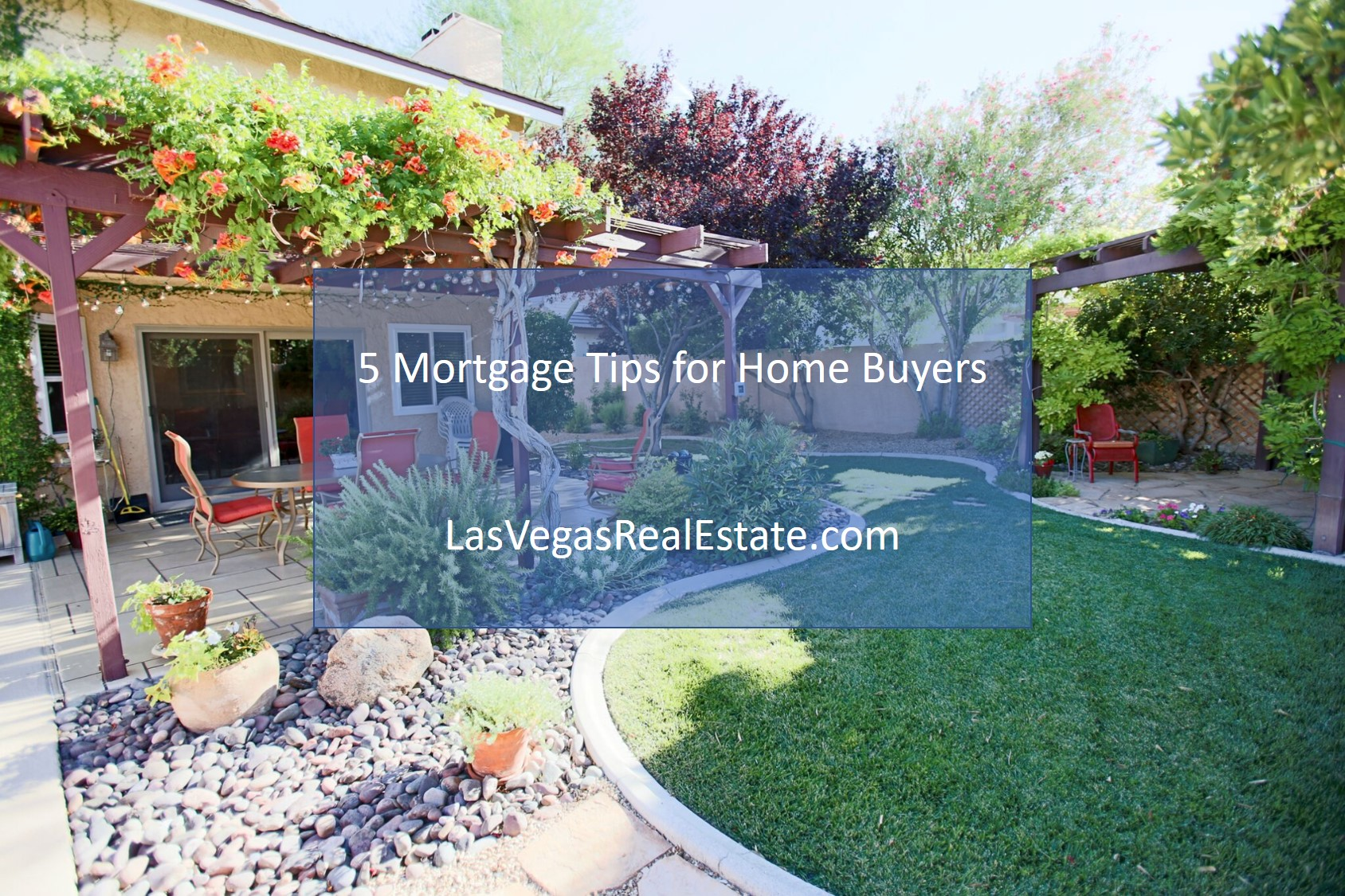 5 Mortgage Tips for Home Buyers - LasVegasRealEstate.com