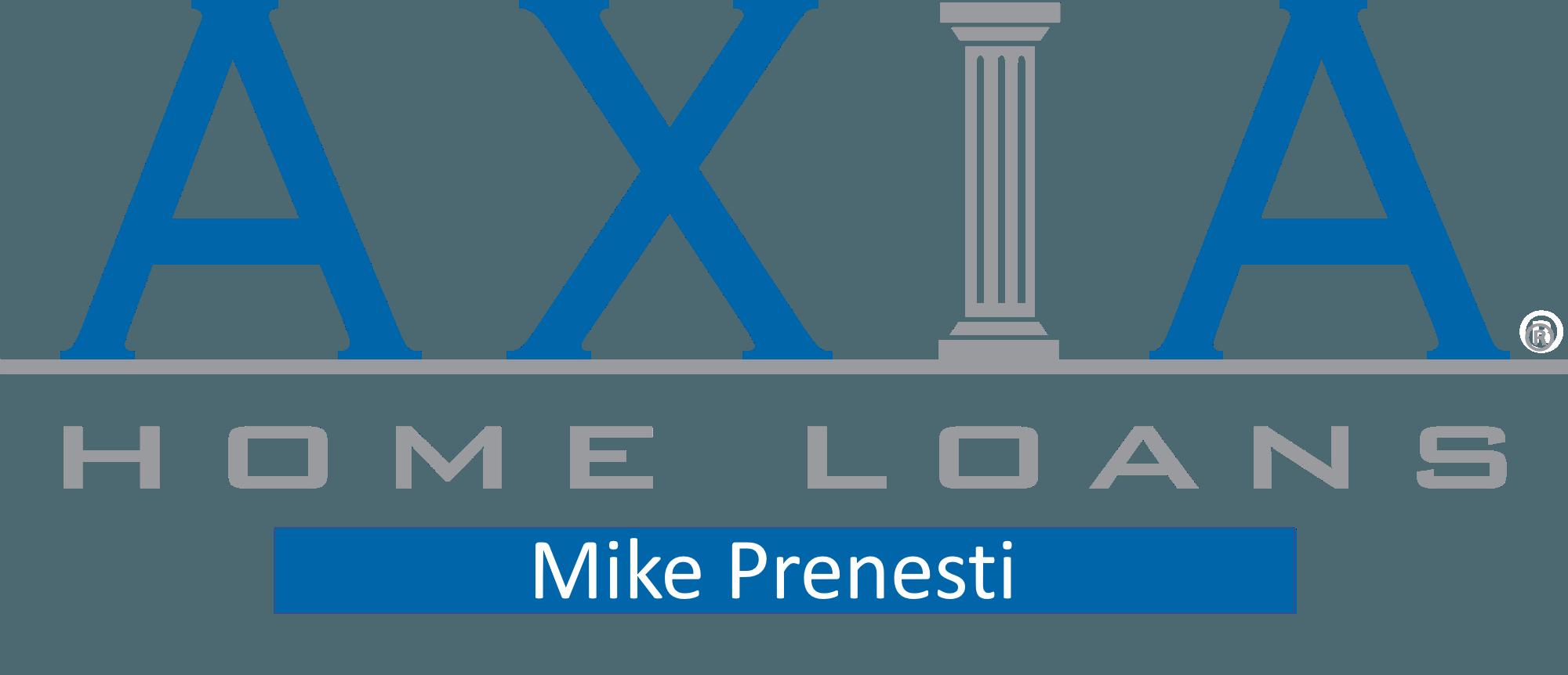 Axia Home Loans - Mike Prenesti