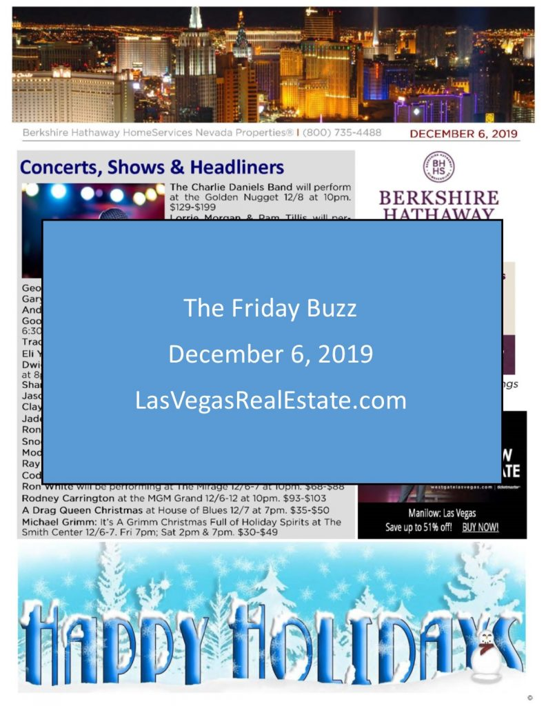 The Friday Buzz for December 6 2019 - LasVegasRealEstate.com