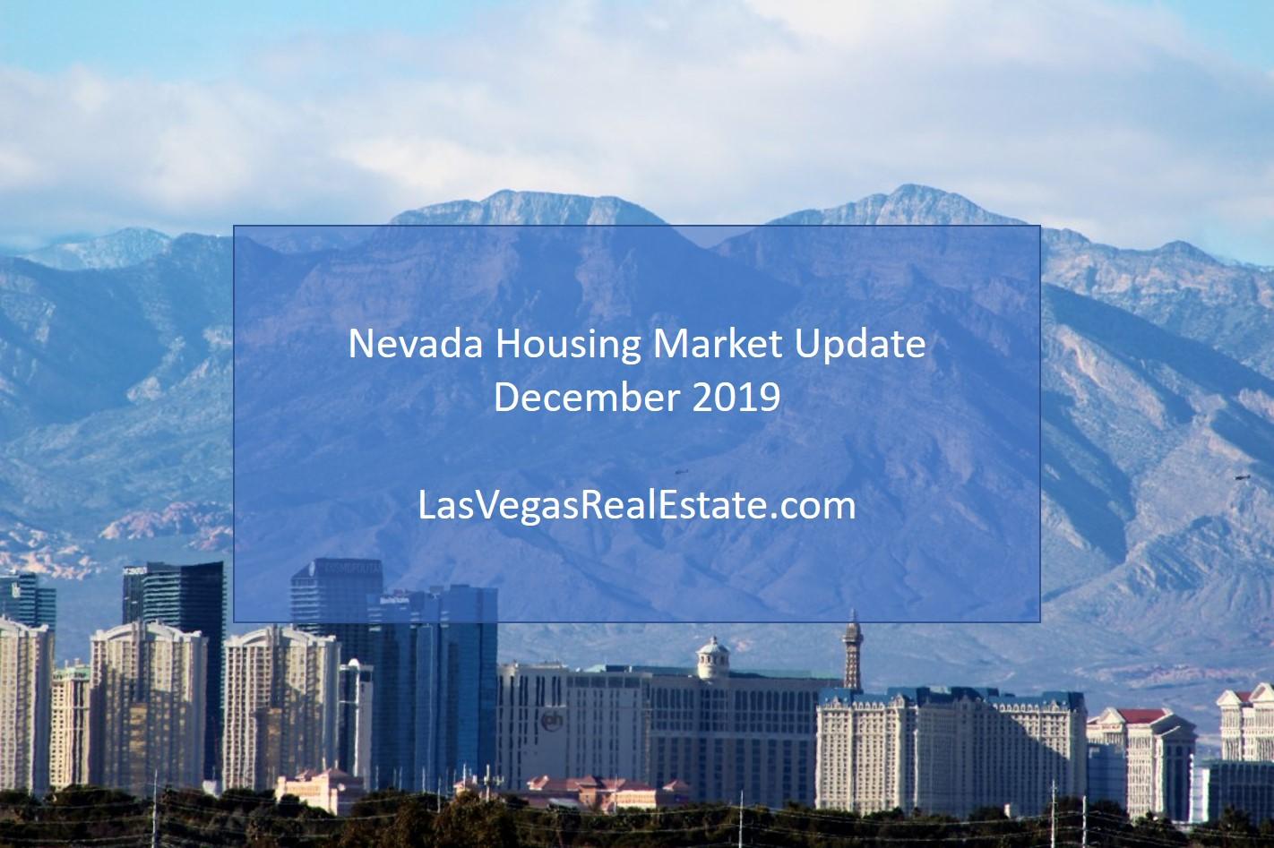 Nevada Housing Market Update - December 2019 - LasVegasRealEstate.com