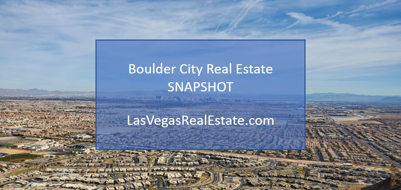 """aerial view of boulder city, there are also words in the middle saying """"boulder city real estate snapshot"""" - LasVegasRealEstate.com"""