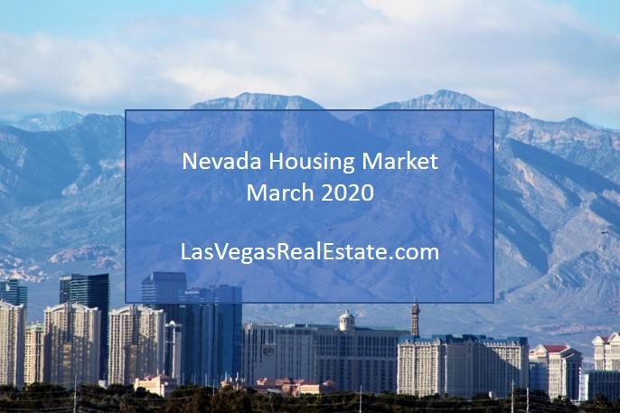 Nevada Housing Market - March 2020 - LasVegasRealEstate.com